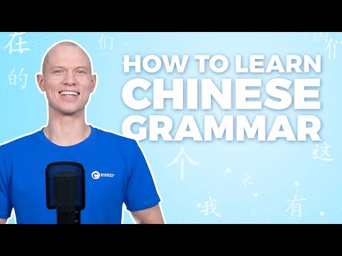 How to Learn Chinese Grammar the Easy Way