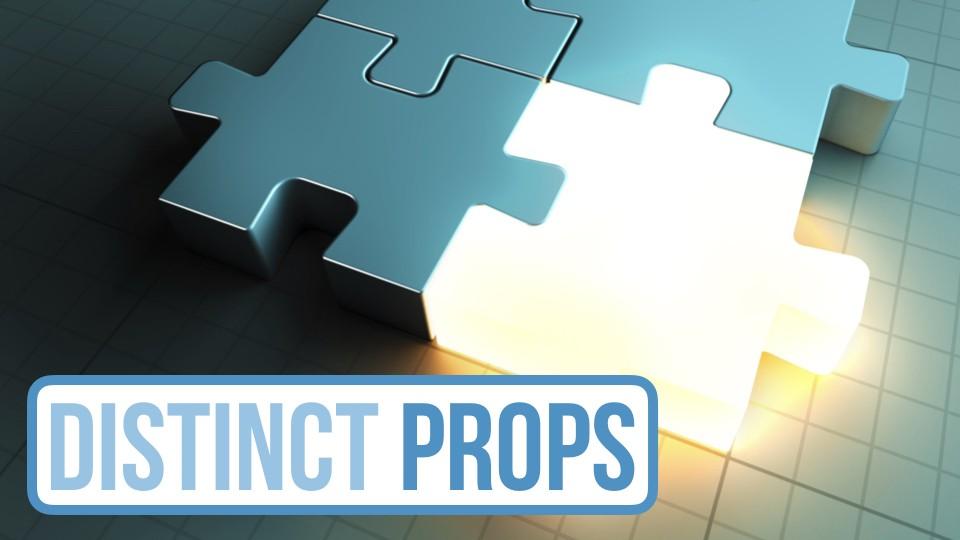 Distinct Props