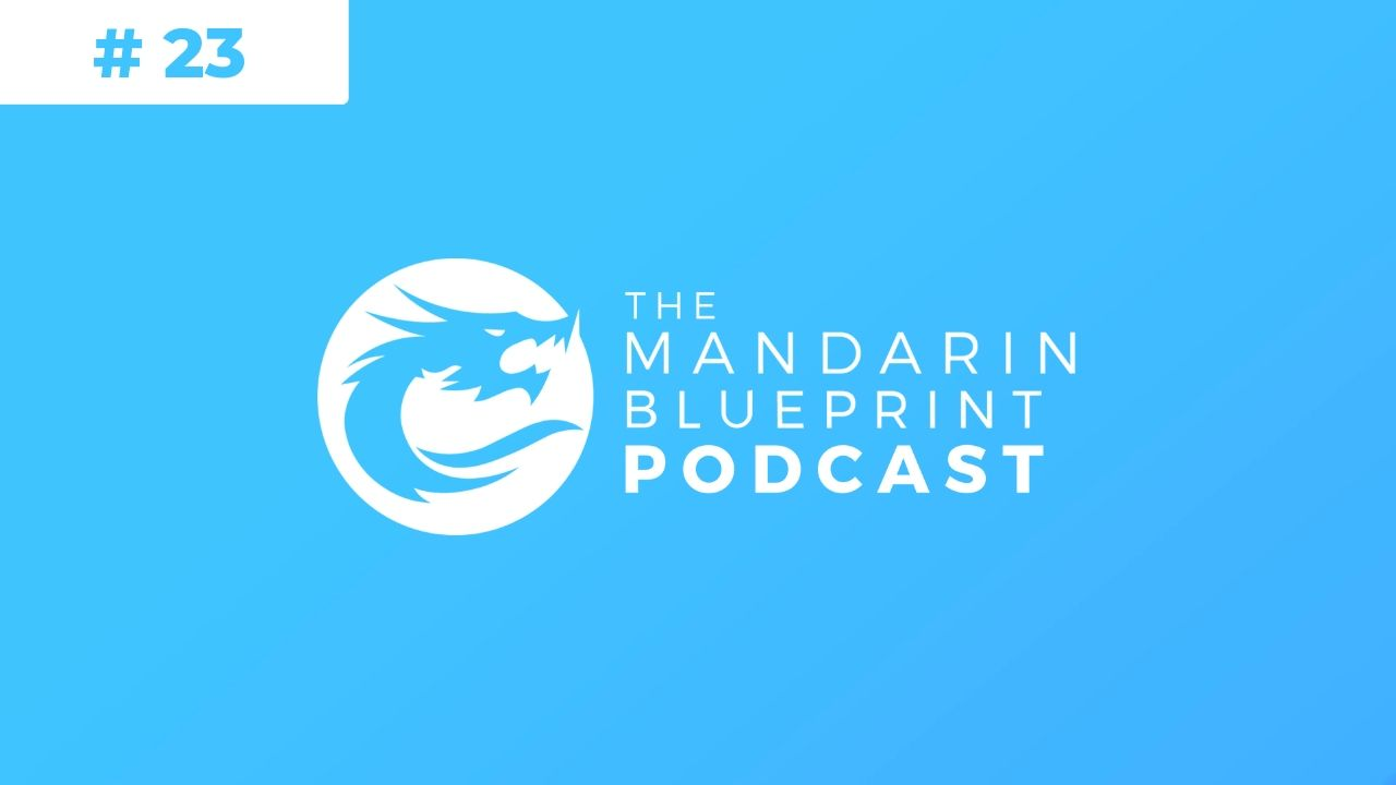 mandarin blueprint review podcast